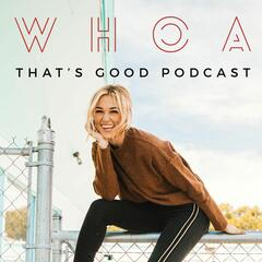 Body Image and Relationships: How God Redeems Our Imperfections - WHOA That's Good Podcast