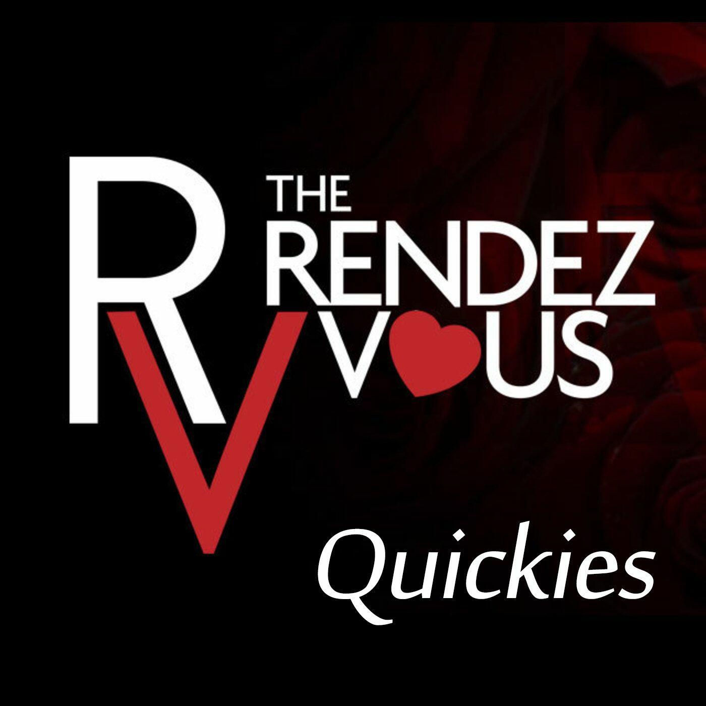 Rendezvous Quickies
