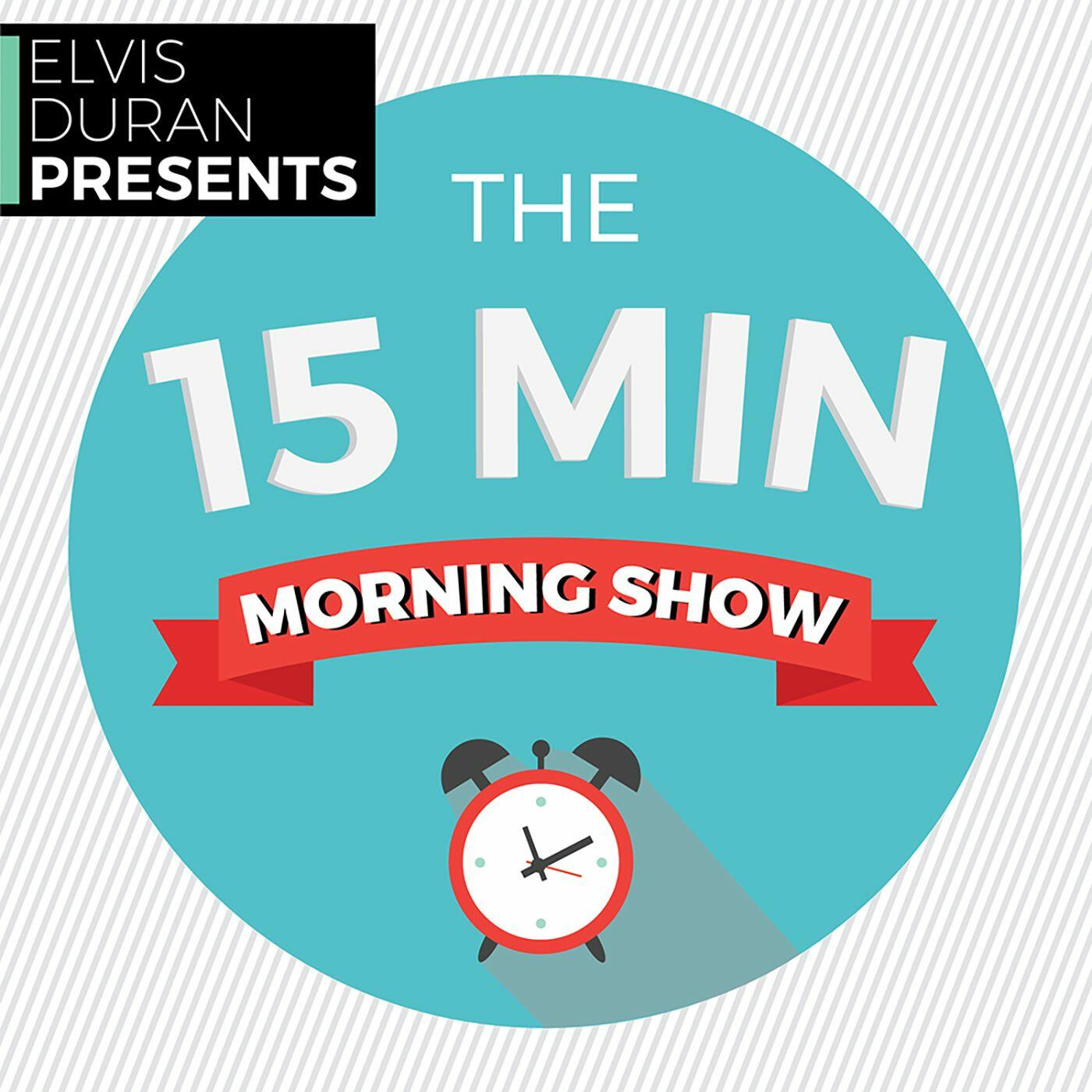Elvis Duran Presents: The 15 Minute Morning Show
