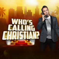 MINI:  Day Ten – Who's Calling Christian - The Christian O'Connell Show