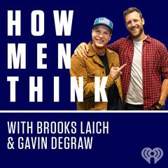 Get in the Zohn - How Men Think with Brooks Laich & Gavin DeGraw