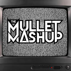 Listen to the The Mullet Mashup: Turntablism & Remixes of