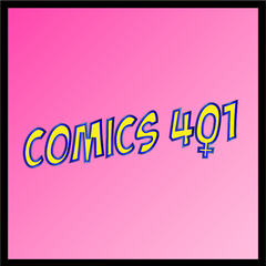 Listen to the Comics 401: Wonder Woman Podcast Episode