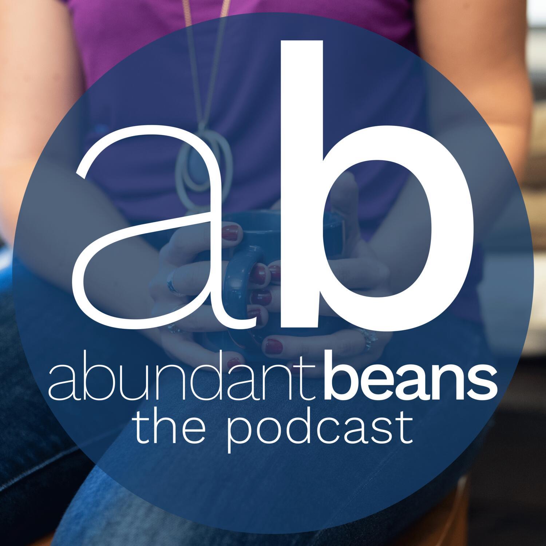 The Abundant Beans Podcast