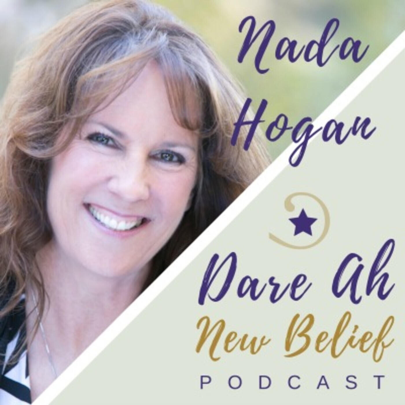 Dare Ah New Belief - Nada Hogan