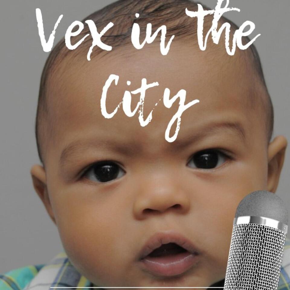 Vex in the City