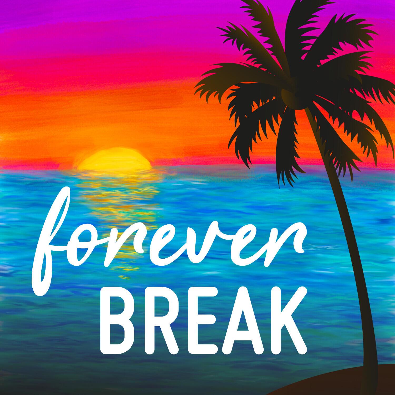 Forever Break