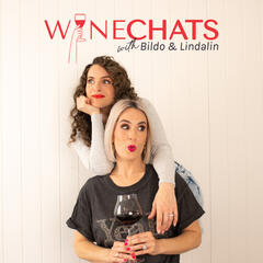 Wine Chats with Bildo and Lindalin