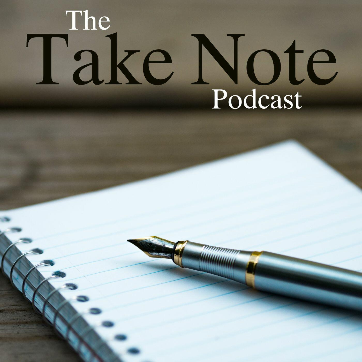 Take Note Podcast