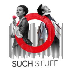 Such Stuff: The Shakespeare's Globe Podcast