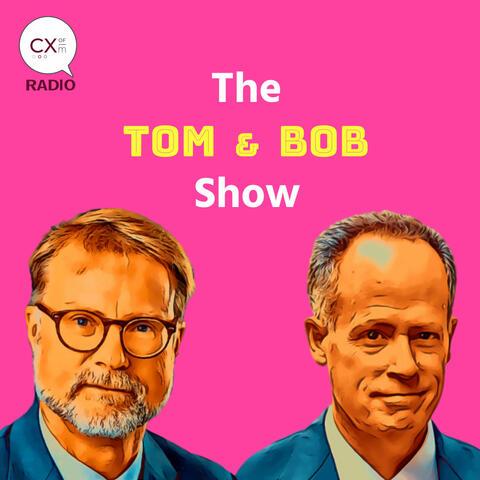 The Tom and Bob Show