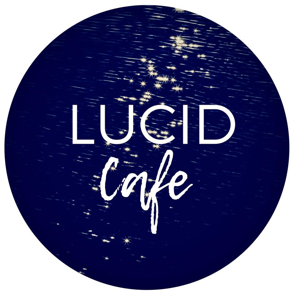 Lucid Cafe