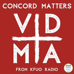 Concord Matters from KFUO Radio