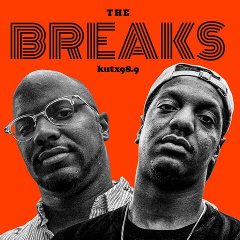 The Breaks – KUTX