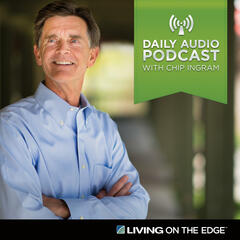 Listen Free to Living on the Edge with Chip Ingram Daily