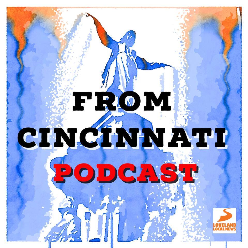 From Cincinnati