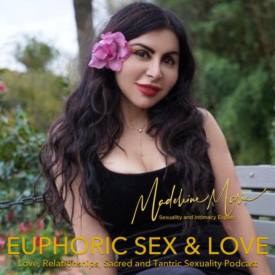 EUPHORIC SEX AND LOVE