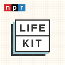Life Kit: All Guides . ' - ' . NPR