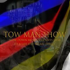 Tow Man Show