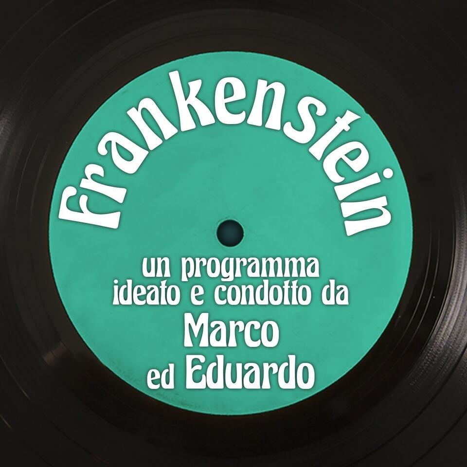Frankenstein con Marco ed Eduardo
