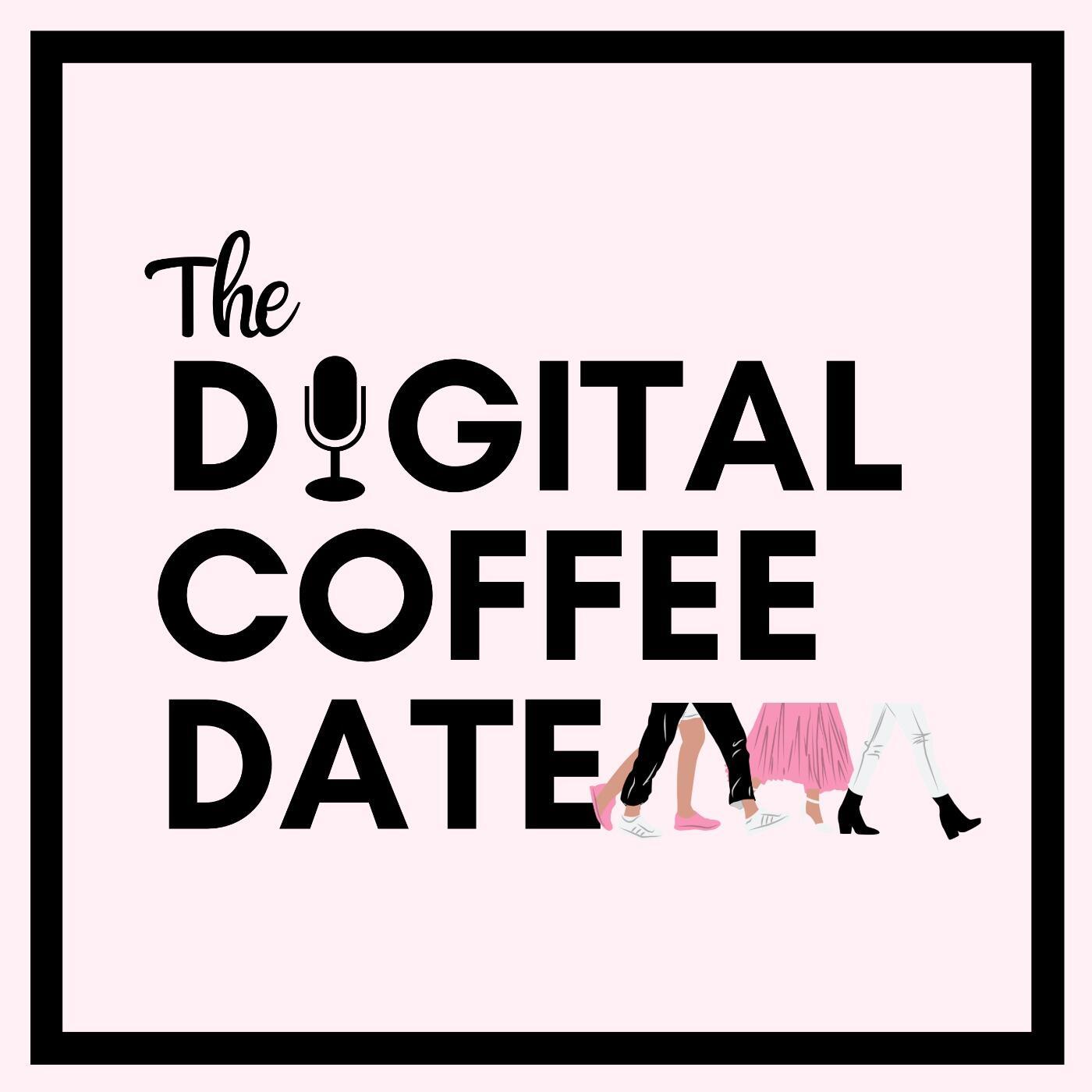 The Digital Coffee Date