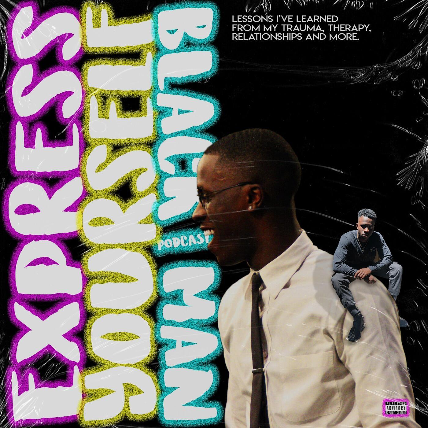 Express Yourself Black Man