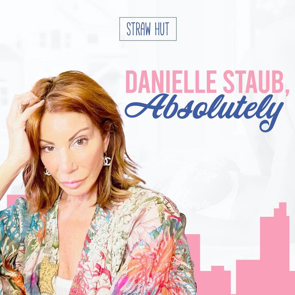 Danielle Staub, Absolutely