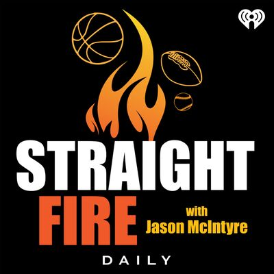 Straight Fire with Jason McIntyre