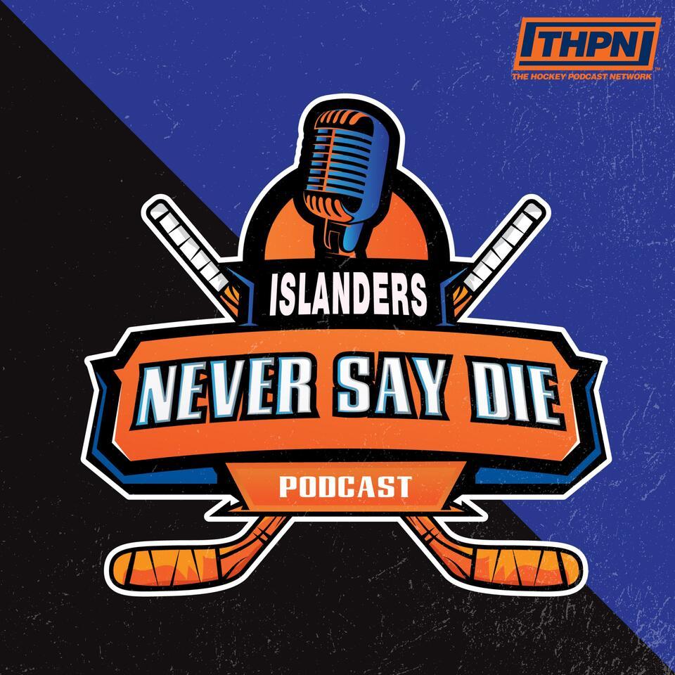 Islanders Never Say Die Podcast