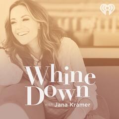 Money Talks - Whine Down with Jana Kramer