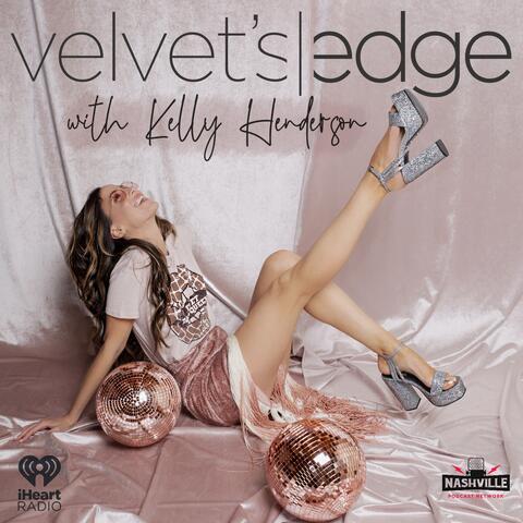 Velvet's Edge with Kelly Henderson
