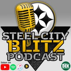 Steel City Blitz - Steelers Podcast