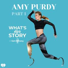 Amy Purdy: Part 1 - What's Her Story With Sam & Amy
