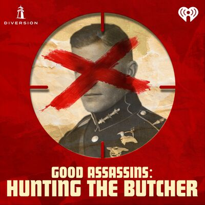 Good Assassins: Hunting the Butcher