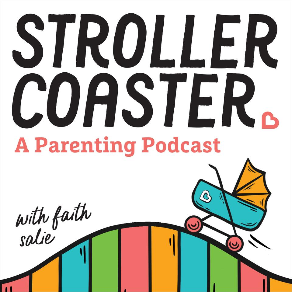 StrollerCoaster: A Parenting Podcast