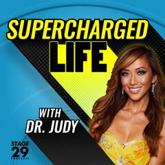 SuperCharged Life with Dr. Judy