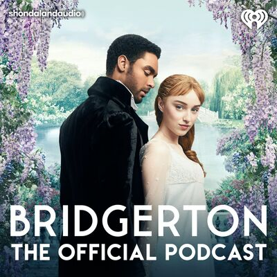 Bridgerton: The Official Podcast