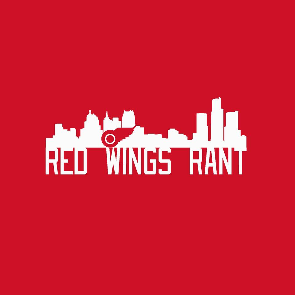 Red Wings Rant Podcast