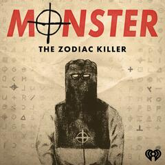 Monster: The Zodiac Killer