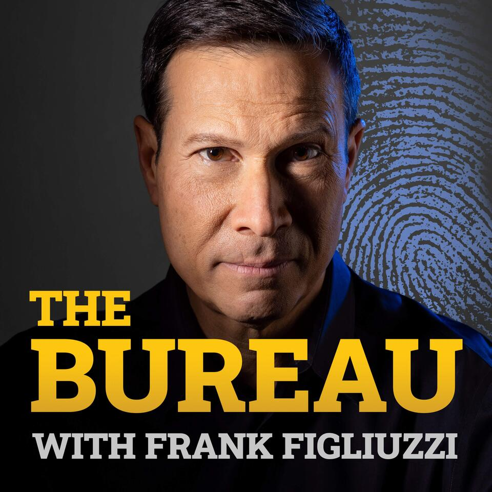 The Bureau with Frank Figliuzzi