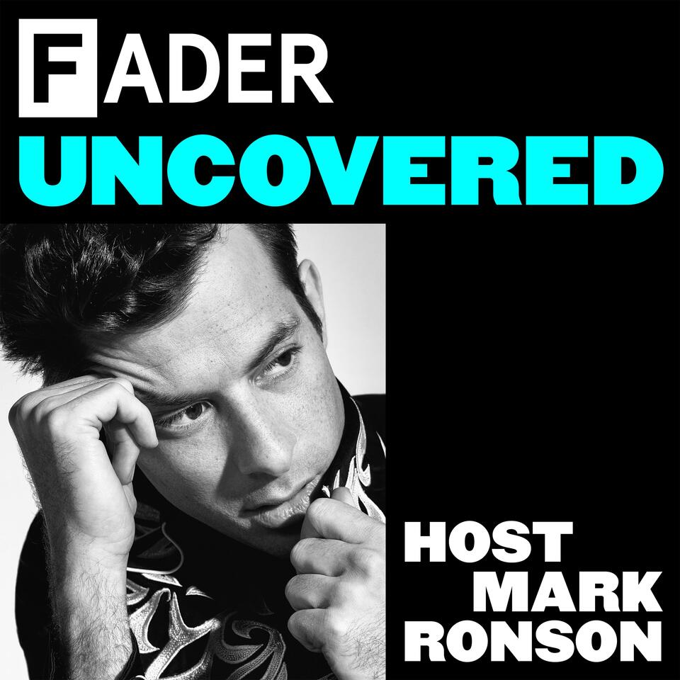 The FADER Uncovered