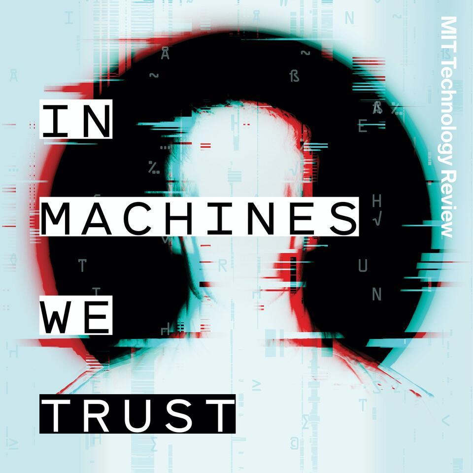 In Machines We Trust