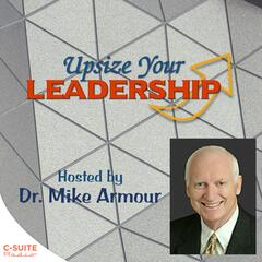 Upsize Your Leadership