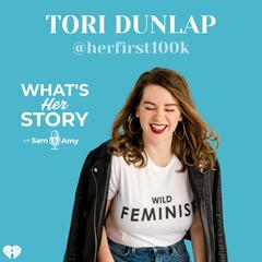 Tori Dunlap - What's Her Story With Sam & Amy