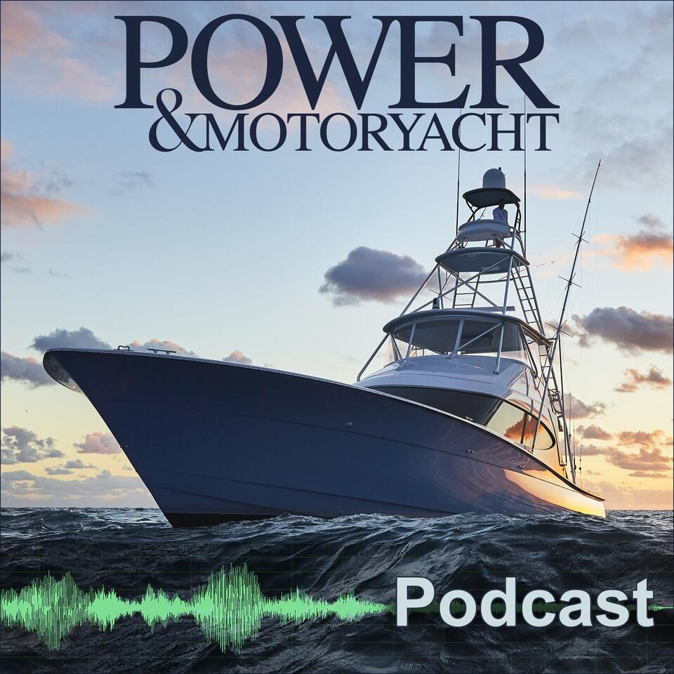 Power and Motoryacht Podcast