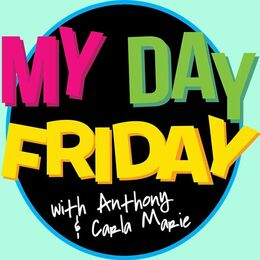 My Day Friday with Carla Marie & Anthony
