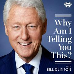 Stacey Abrams: How to be a Changemaker - Why Am I Telling You This? with Bill Clinton