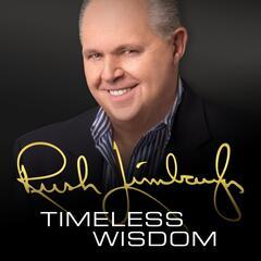 Rush's Timeless Wisdom - Occupy Wall Street Justified Looting - Rush Limbaugh - Timeless Wisdom