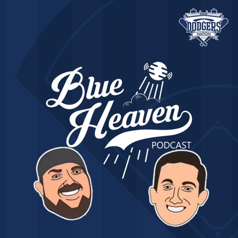 Dodgers Nation: Blue Heaven Podcast