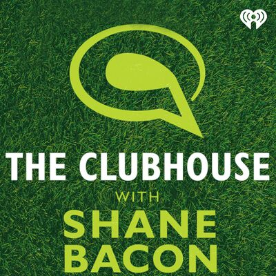 The Clubhouse with Shane Bacon